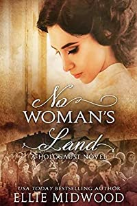 No Woman's Land (Women and the Holocaust, #2)