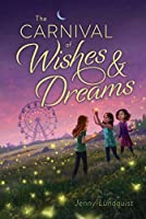 The Carnival of Wishes & Dreams