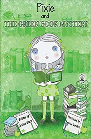 Pixie And The Green Book Mystery (Pixie Book Mystery #1)