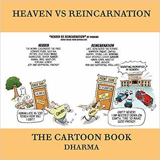 Heaven Vs Reincarnation - The Cartoon Book