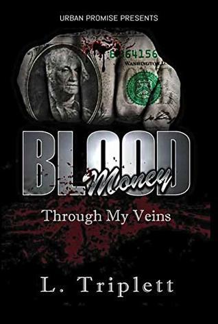 Blood Money by L Triplett