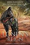 Lonen's Reign (Sorcerous Moons, #6)