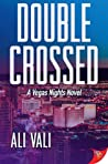 Double-Crossed (Vegas Nights, #1)