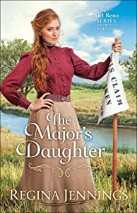 The Major's Daughter (Fort Reno, #3)