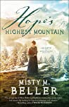 Hope's Highest Mountain (Heirs of Montana, #1) by Misty M. Beller