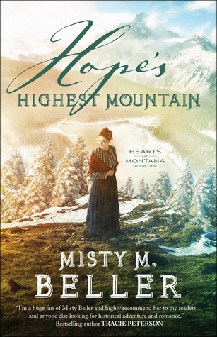 Hope's Highest Mountain (Heirs of Montana, #1)