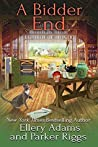 A Bidder End (Antiques & Collectibles Mysteries, #7)