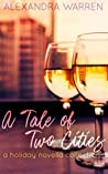 A Tale of Two Cities: A Holiday Novella Collection