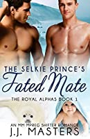 The Selkie Prince's Fated Mate (The Royal Alphas, #1)