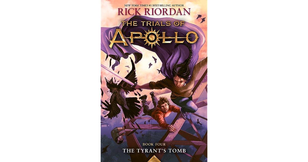 The Tyrant's Tomb (The Trials of Apollo, #4) by Rick Riordan
