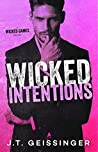 Wicked Intentions (Wicked Games, #3)