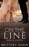 On the Line (Dublin Nights)