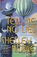 Tell Me No Lies (Lady Dunbridge Mystery, #2)