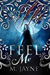 Feel Me (The Novus Pack #2)