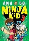 Ninja Kid 3 : Ninja Switch! (Ninja Kid #3)