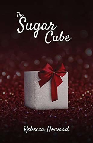 The Sugar Cube (A Warm Touch Book 1)