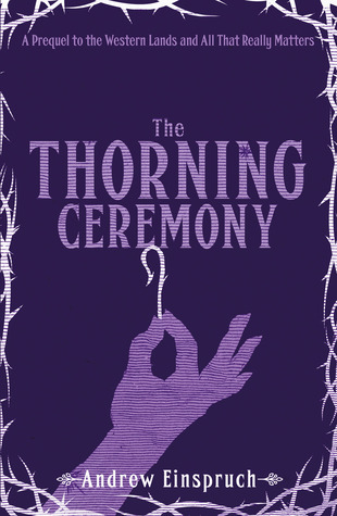 The Thorning Ceremony by Andrew Einspruch