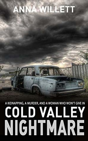 Cold Valley Nightmare (Lucy Hush, #2)