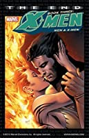 X-Men: The End Book Three: End - Men and X-Men