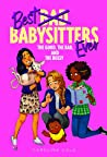 The Good, the Bad, and the Bossy (Best Babysitters Ever, #2)