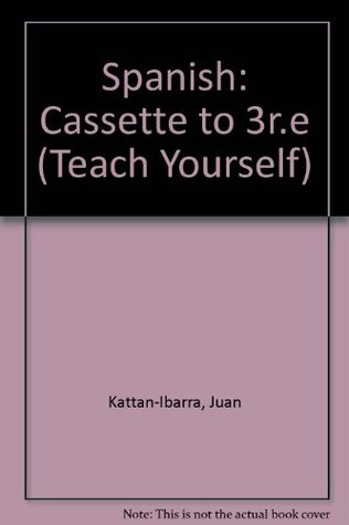 Teach Yourself Spanish: Cassette: Cassette to 3r e by Juan