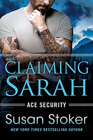 Claiming Sarah (Ace Security #5)