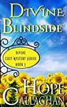Divine Blindside (Divine Christian Cozy Mysteries #3)