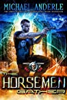 The Horsemen Gather (The Unbelievable Mr. Brownstone #17)