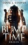 Bump Time Origin (Bump #1)