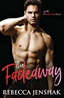 The Fadeaway (Smart Jocks Book 2)