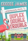 Duplex Double Trouble (Flamingo Realty Mystery #4)