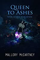 Queen to Ashes: A Young Adult Dystopian (Black Dawn Book 2)
