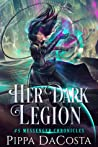 Her Dark Legion (Messenger Chronicles, #5)