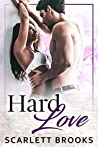 Hard Love (An Evans Mill Romance Book 2)