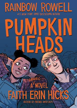 Pumpkin Heads, Rainbow Rowell e Faith Erin Hicks