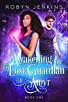 Awakening the Lost Guardian of Amyr