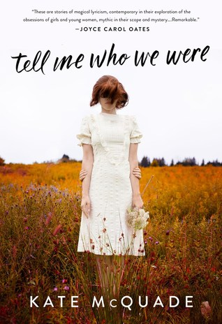 Tell Me Who We Were