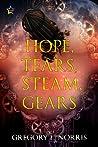 Hope, Tears, Steam, Gears