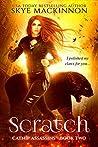 Scratch (Catnip Assassins, #2)