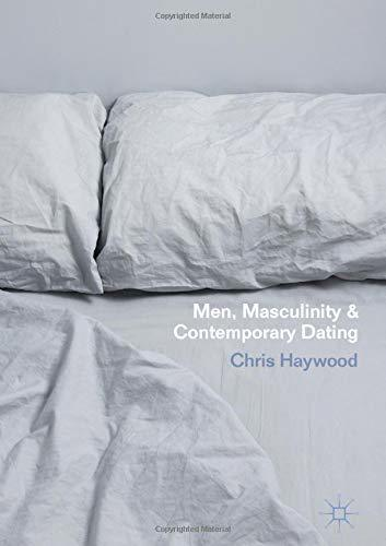 Men-Masculinity-and-Contemporary-Dating