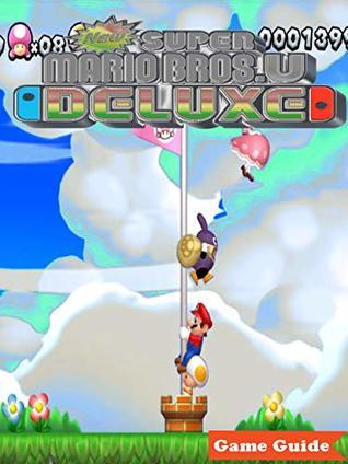 New Super Mario Bros U Deluxe Complete Cheats Walkthrough