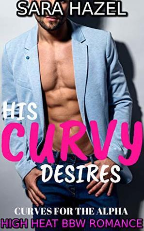 His Curvy Desires