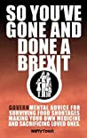 So you've gone and done a Brexit: A Govern-mental booklet on surviving food shortages, making your own medicine and sacrificing loved ones.