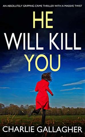 He Will Kill You (Maddie Ives, #2)