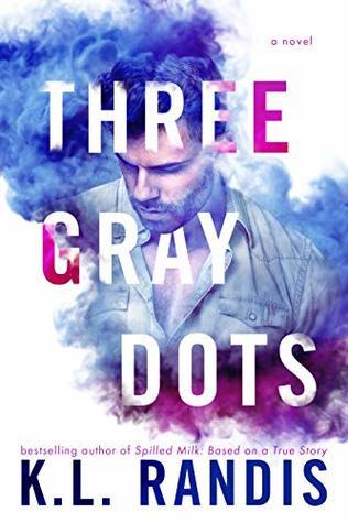 Three Gray Dots by K.L. Randis