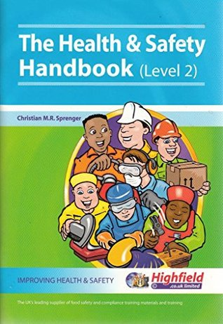 The Health and Safety Handbook: Level 2: A Text for Level 2 Health and Safety Courses
