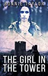 The Girl in the Tower: Broken Mirror Book One (The Broken Mirror Collection 1)