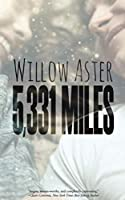 5,331 Miles: (Friends to lovers, second-chance romance)