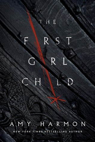 Cover of The First Girl Child by Amy Harmon