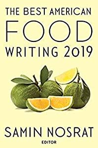 The Best American Food Writing 2019 (The Best American Series ®)
